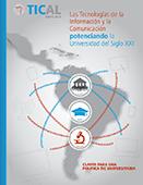 Las tecnologías de la información y la comunicación potenciando la universidad del siglo XXI